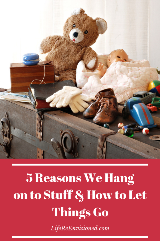 Why we hang on to stuff and how to let things go