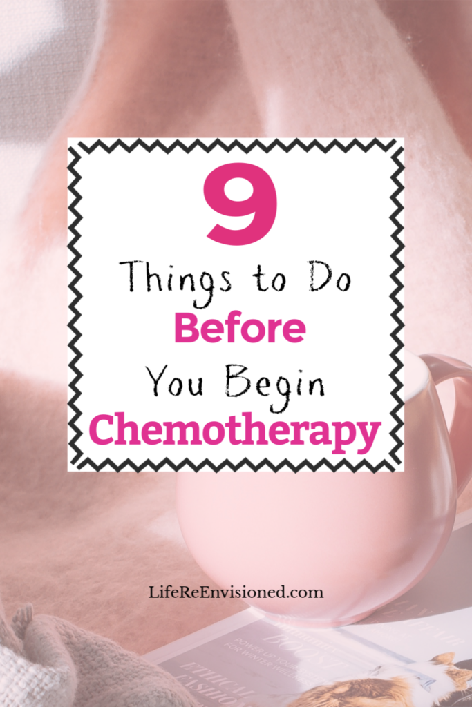 Things to Do Before Chemotherapy