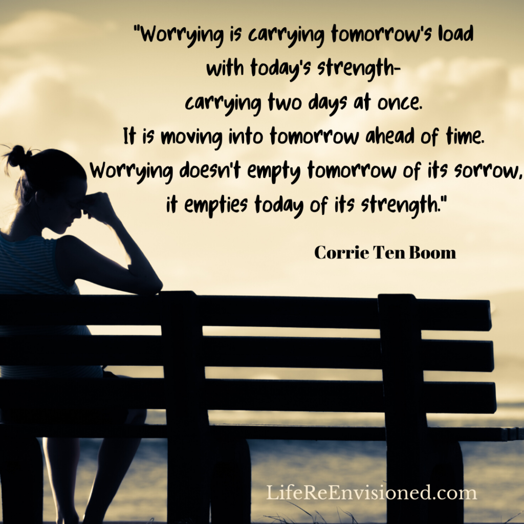 Stop Worrying About Everything. Corrie Ten Boom Quote on worry.