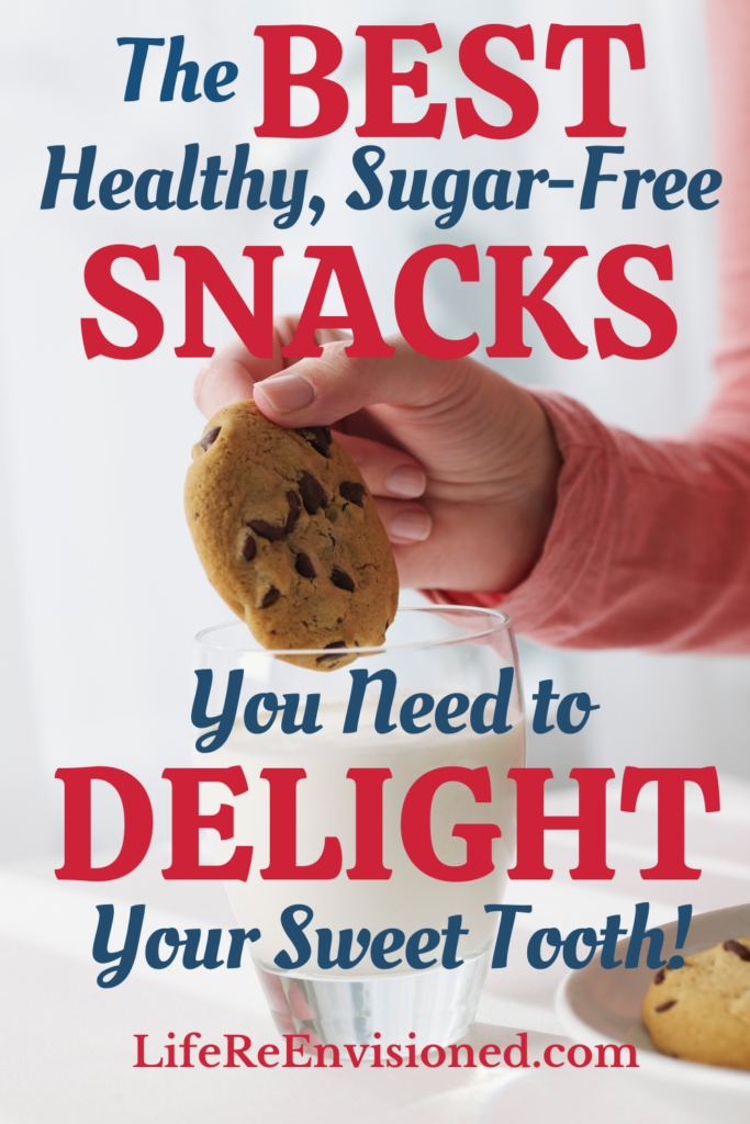 Best Healthy Sugar-Free Snacks You Need to Delight Your Sweet Tooth
